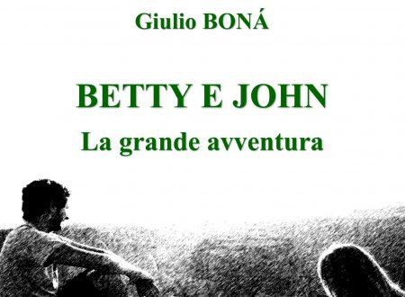 BETTY e JOHN La grande avventura – Romanzo